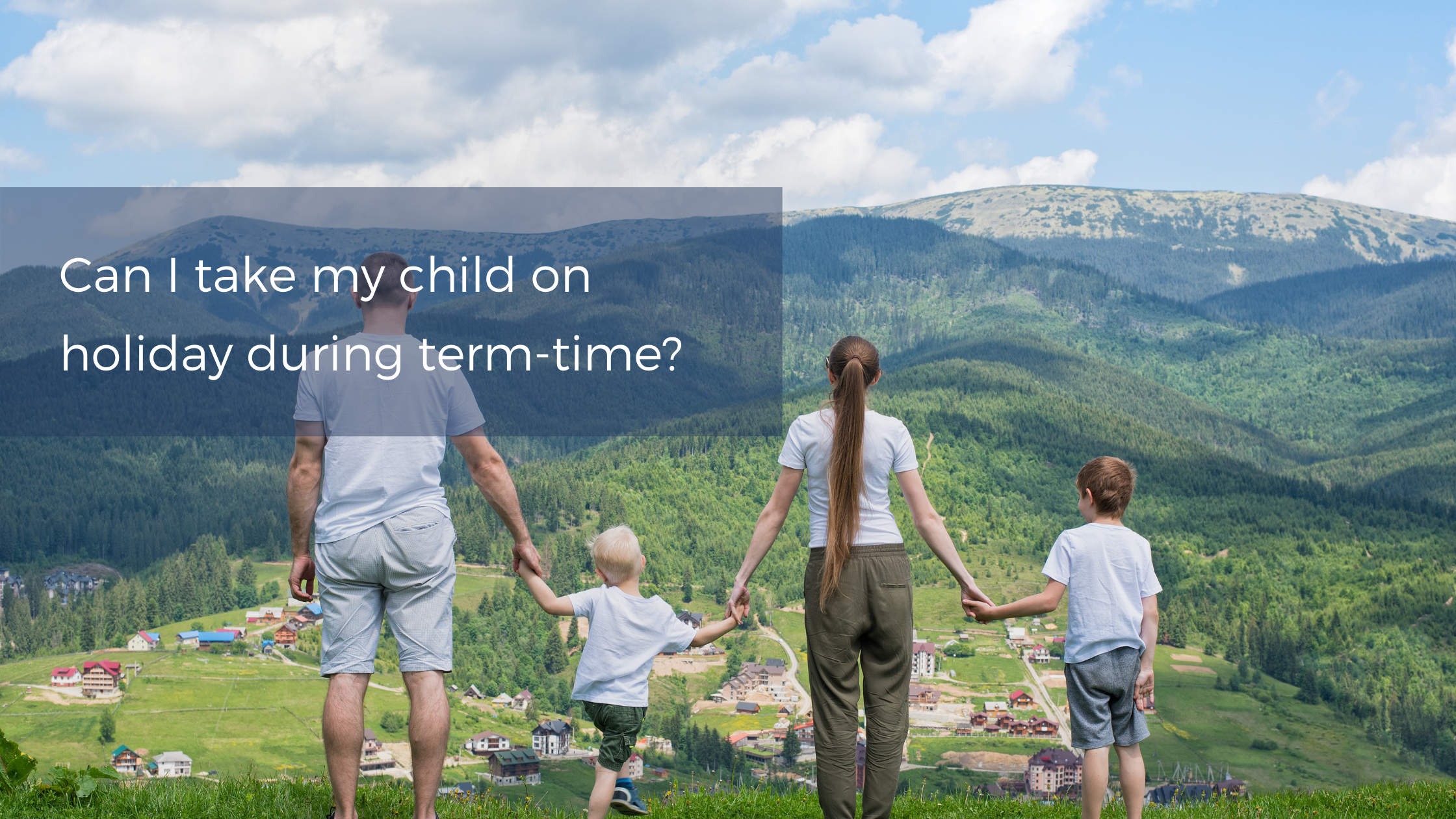 COVID-19 and term-time holidays