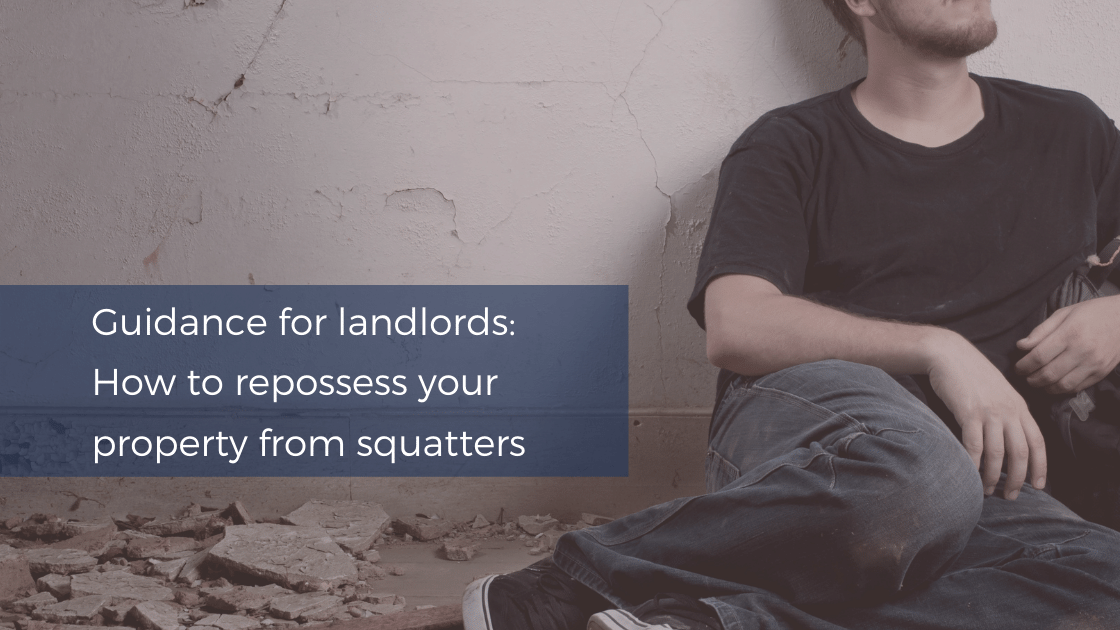 How to repossess your property from squatters
