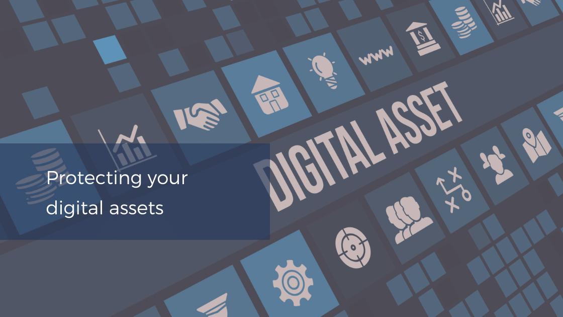 Securing your digital assets