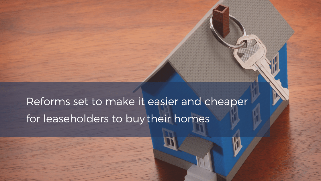Leasehold reforms planned to make it easy for first time buyers