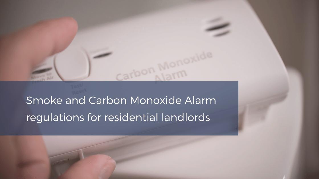 Smoke and Carbon Monoxide Alarm regulations