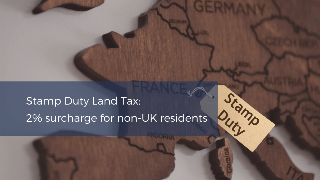 Stamp Duty Land Tax (SDLT) surcharge for non-UK residents