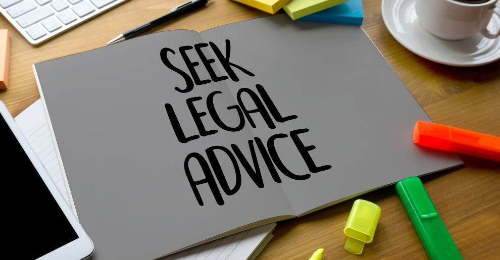Why It Is Important To Get Proper Legal Advice?