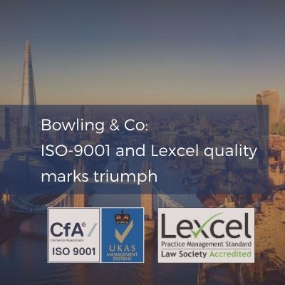 Bowling and Co ISO-9001 and Lexcel quality mark accreditation