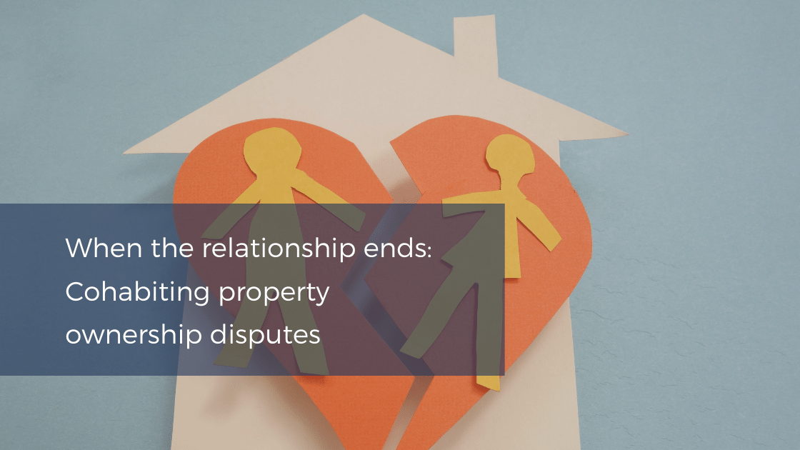 Cohabiting property ownership disputes