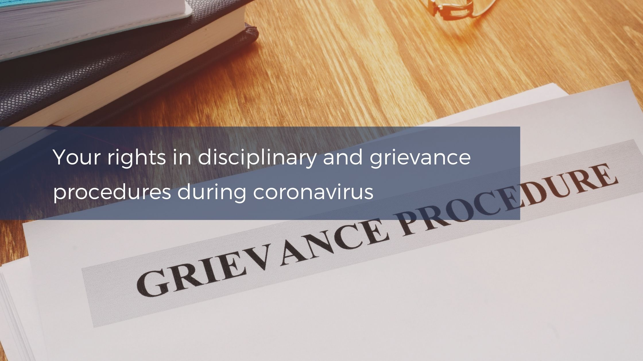 disciplinary and grievance procedures during coronavirus