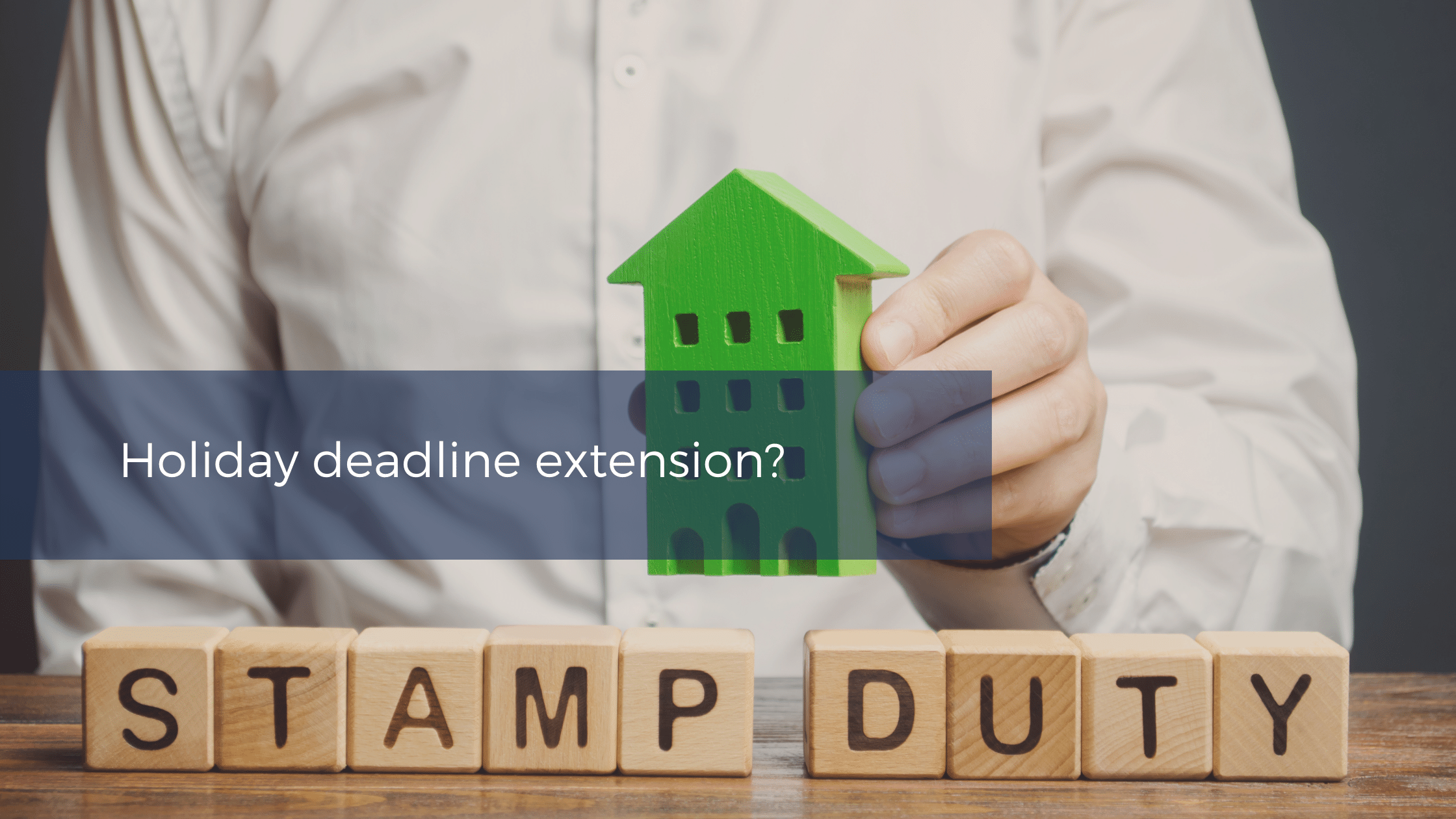 Stamp Duty Land Tax holiday extention parliament debate