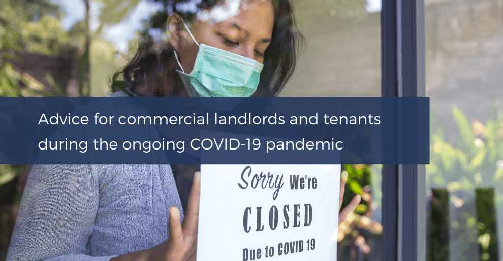Blog: COVID-19 – Advice For Commercial Landlords And Tenants