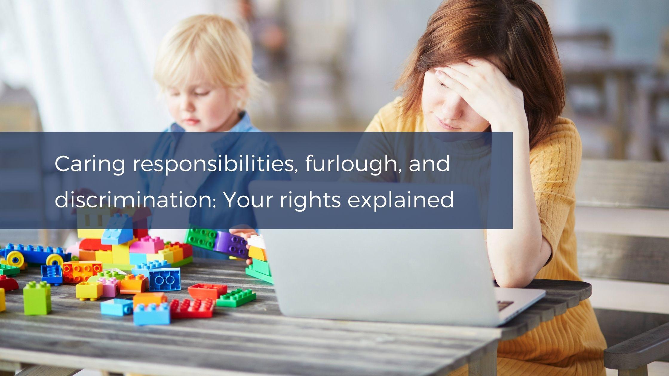 Caring responsibilities, furlough, and discrimination