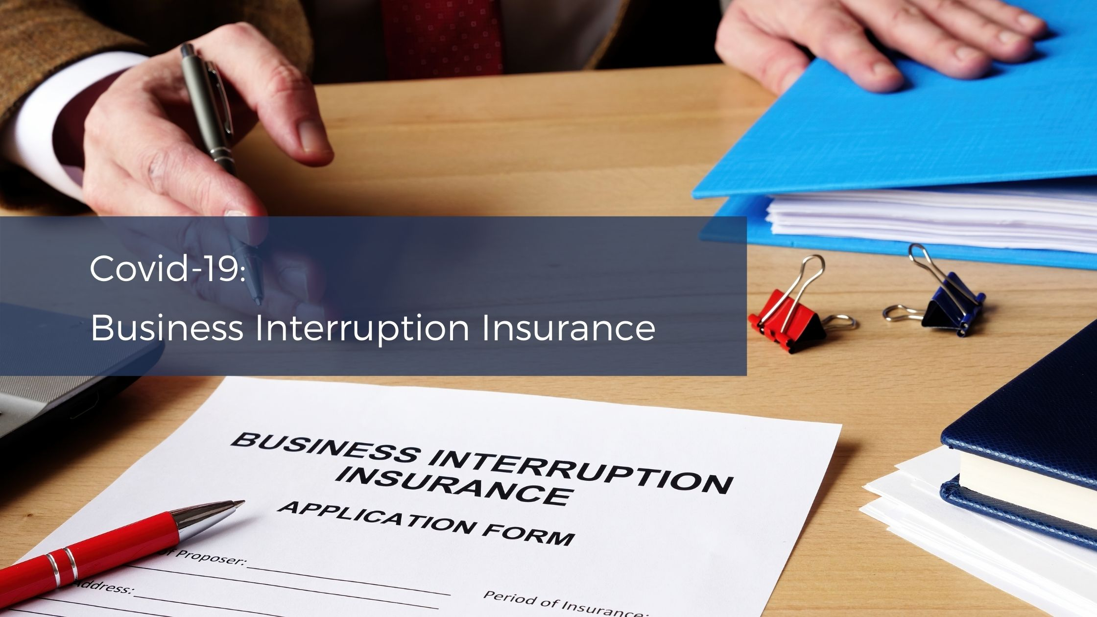 Covid-19 Business Interruption Insurance