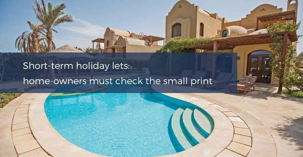Blog: Short-term Holiday Lets: Home-owners Must Check The Small Print